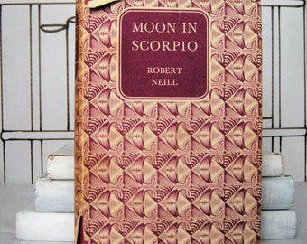 Moon in Scorpio by Robert Neill (Vintage, History)