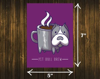 Pit Bull Brew Print Coffee PitBull Bully Breed Espresso