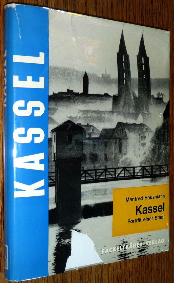 Kassel: Portrat einer Stadt 1964 Manfred Hausmann - Hardcover HC w/ Dust Jacket DJ German Language - Travel Tourism Geography History