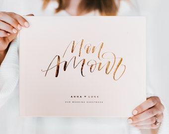 Mon Amour Wedding Guest Book - Real Foil Custom Calligraphy Guest-Book,  Sign In Album, Personalized Wedding Momento, Wedding Gift