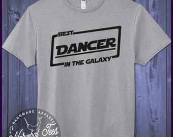 Best Dancer T-shirt T Shirt Tee In The Galaxy