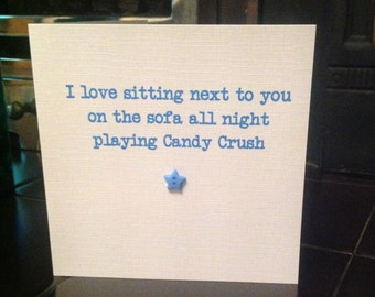I love sitting next to you...Candy Crush