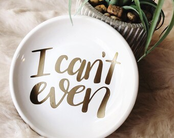 Ring Dish | Ring Holder | Jewelry Holder | Hand Lettered | Gift For Her | Trinkets