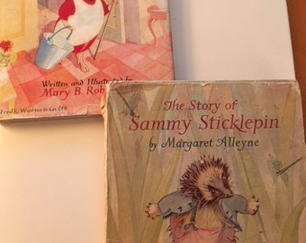 The Story of Susie Pig Mary B Robinson & The Story of Sammy Sticklepin Margaret Alleyne and Mary Robinson