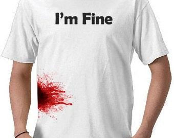 I'm Fine Zombie Shirt