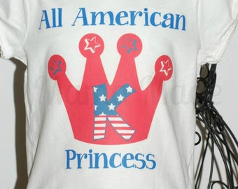 Girl's 4th of july shirt, all american princess shirt, 4th of july princess shirt, girls 4th of july princess shirt, girl's patriotic shirt