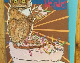 Older Weirder Birthday Card