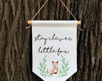 Stay Clever Little Fox Wall Banner, Affirmation Banner, Kids Wall Hanging, Children's Decor, Kids room, Quote Banner, Nursery Decor, Baby Sh