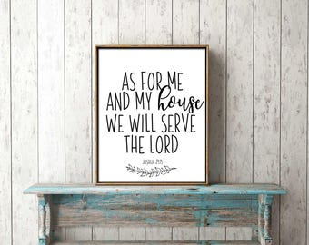 Bible Verse Wall Art digital print download - as for me and my house we will serve the Lord, Josh 24:15 - printable, scripture, Christian