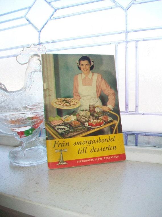 Vintage Swedish Cookbook Fran Smorgasbordet Till Desserten 1930s
