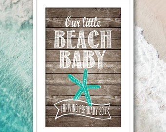 Baby Announcement Sign - Pregnancy Announcement - Beach Baby & Starfish - PERSONALIZED Printable - Big Brother Big Sister - Baby Makes 3