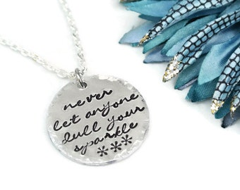 Never Let Anyone Dull Your Sparkle Hand Stamped Necklace | Hand Stamped Jewelry | Gift For Her | Aluminum Necklace | Inspirational Jewelry