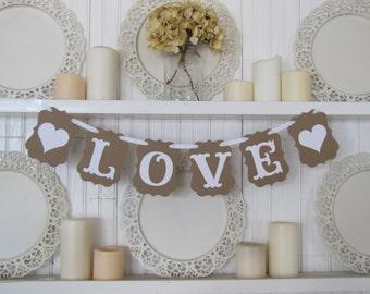 LOVE Banner, Love Sign, Valentines Sign, Valentines Banner, Wedding Decoration, Wedding Banner, Engagement Photo