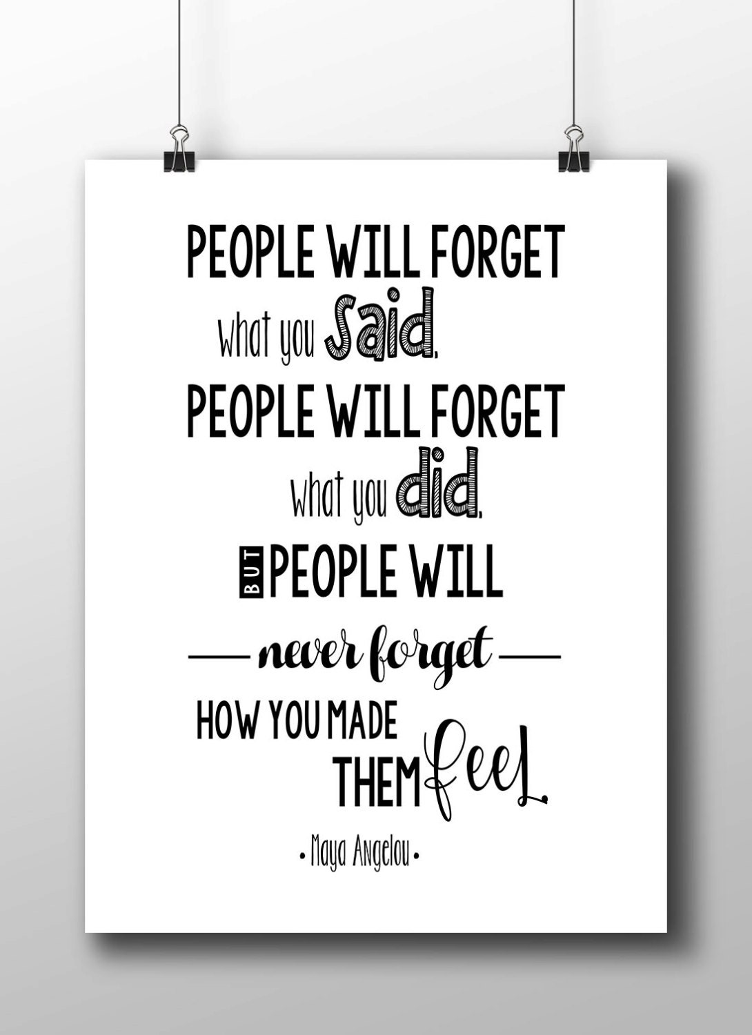 Maya angelou quote people will forget what you said black zoom kristyandbryce Images