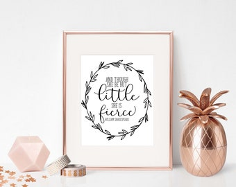 DIGITAL PRINT - And though she be but little she is fierce, Shakespeare quote, Typography printable,Wall Art, Script Font