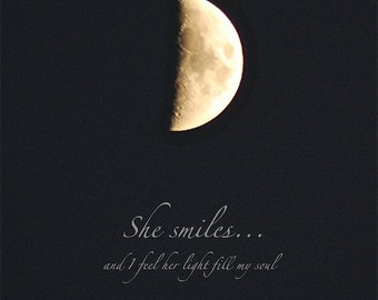 She Smiles, First Quarter Moon photograph with quotation, word art, night sky print with uplifting quotation, half moon, inspiring words