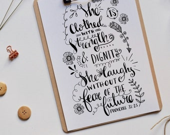 She is clothed with strength and dignity | Bible verse | Proverbs 31:25 | Print | Hand lettering | Home Decor | Scripture | Christian Gifts