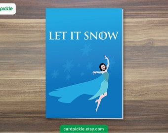 DOWNLOAD Printable Card - Christmas Card - FROZEN Christmas Card - Let It Snow Card - Jon Snow Card