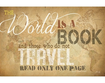 MA692 - The World is a book, and those who do not travel read only one page / Textured, finished wall decor ready to hang by Marla Rae
