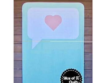 SPEAK LOVE  by Slice of Pi Quilts 3 sizes baby lap throw mini quilt pattern - modern quilt - Say it with a quilt! Speech bubble customizable