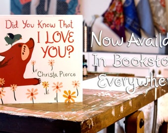 Signed Children's Book - Did You Know That I Love You?