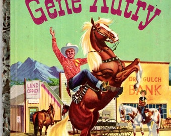GENE AUTRY Little Golden Book #230 Hardcover 1955