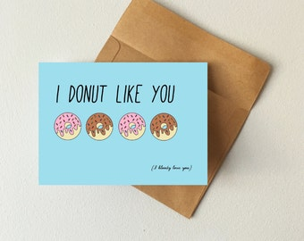 I donut like you (I bloody love you) card, donut card, valentines day card, punny card, boyfriend card, girlfriend card, i love you card