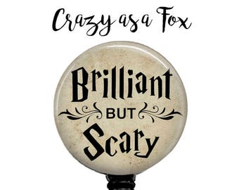 Brilliant but Scary Retractable Badge Holder,  Badge Reel, Lanyard, Stethoscope ID Tag, Nurse, RN, Student, Harry Potter inspired