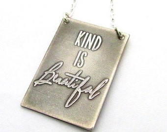 Kind is Beautiful Necklace   Engraved Sterling Silver Jewelry   Antiqued Finish   .925 Chain, Pendant   E. Ria Designs
