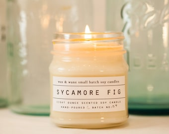 Sycamore Fig Soy Candle - Scented Candle - Custom Gift  - Natural Soy Candle - Ready to Ship Gift - Mothers Day Gift - Spring Candle