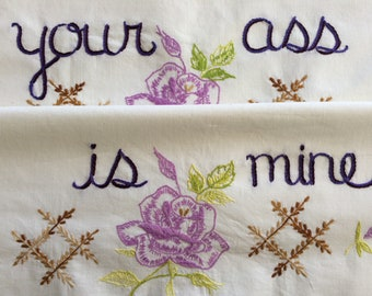 Your Ass is Mine, Pillowcases, Hand embroidered, Boho bedroom, Purple decor, Girlfriend gift, Couples gift, Spring fever, Sexy gift