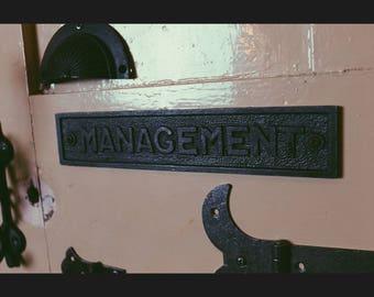 Cast Iron  'Management'  Plaque Great Rustic Sign 230mm