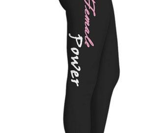 Female power, leggings, female empowerment, gifts for mom, women apparel, exercise pants, black leggings, gifts for her, women clothing