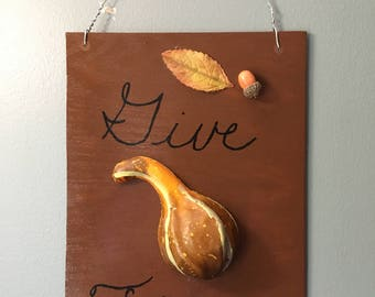 Give Thanks wall sign thanksgiving fall autumn welcome housewarming gift