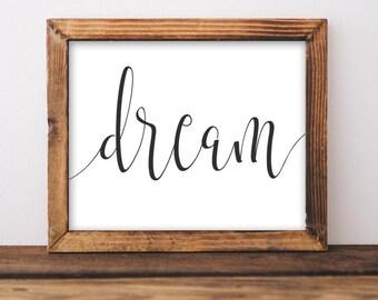 Printable Wall Art, Dream printable art, Home art, black and white Home decor home poster, apartment decor, nursery art gray white digital
