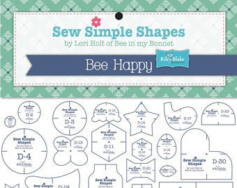 Bee Happy Sew Simple Shapes - Lori Holt for Riley Blake Designs - Bee Happy Quilt Along