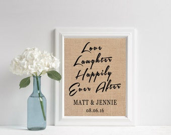 Love Laughter Happily Ever After // Wedding Reception Sign // Rehearsal Dinner Sign // Bridal Shower Decorations // Bride Gift Ideas