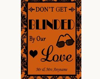 Burnt Orange Damask Don't Be Blinded Sunglasses Personalised Wedding Sign