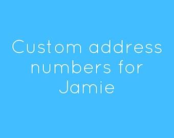 Custom address numbers for Jamie