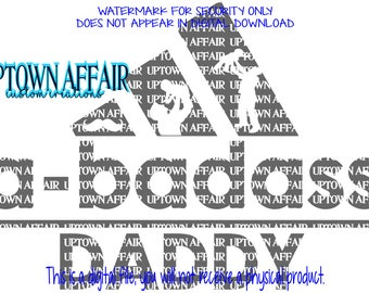 A bad as* daddy SVG/DXF/PNG Digital Cut File