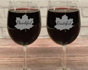 Thankful Grateful, Thanksgiving Wine Glasses, Thankful Grateful Wine Glasses, Thankful Wine Glass, Grateful Wine Glass, Thanksgiving Wine