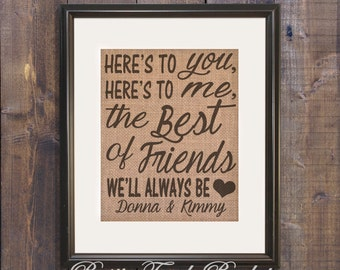 Best friend wedding gift, Best friend personalized burlap gift, Here's to you here's to me toast,  Rustic Wall decor, best friend wedding