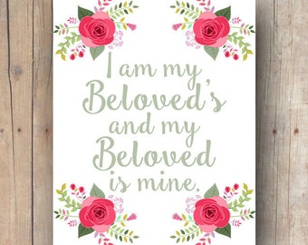 printable valentines day gift or decor, I am my beloved's my beloved is mine wall art