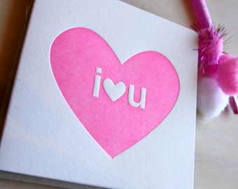 Valentine's Day, Mother's Day, Big I heart U, I love you, simple heart, Letterpress Card neon fluoro pink simple & bright. All occasion card