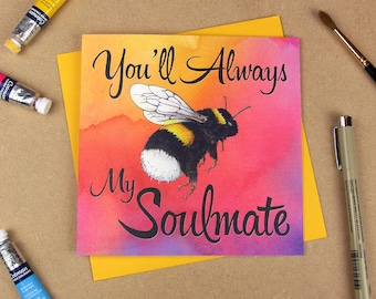 You'll always be my soulmate | Love card. Anniversary card. Romantic card. Soulmate card. Sweet card. Valentines card.