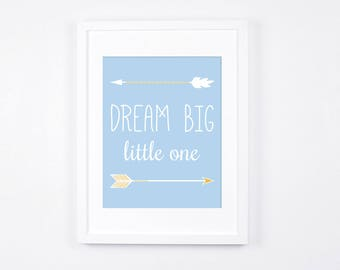 Dream Big Little One Print, Arrows Printable Wall Art, Baby Room Wall Art, Modern Nursery Decor, Sky Blue and Gold Baby Art, Baby Boy