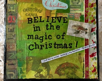 Believe in the Magic of Christmas -  Mixed Media Wall Art