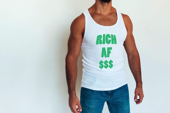 rich af, dollar sign, white tank top, boyfriend gift, rich, money, men's tank top, white, green, men, wealthy, green