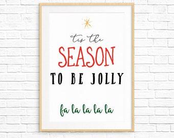 Tis The Season Printable, Holiday Wall Art