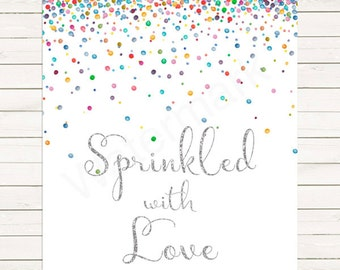 Silver Sprinkled with Love Sign, Baby Shower Baby Sprinkle Welcome Sign Printable